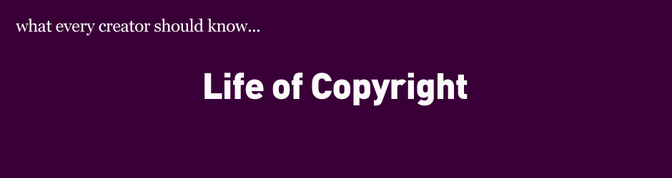 life of copyright